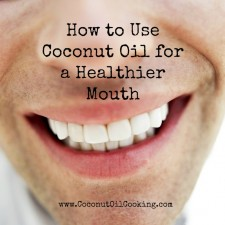 Coconut Oil and Oral Health 225x225  Coconut Oil and Oral Health