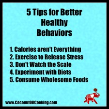 Healthy Diet2 225x225  5 Tips for Better Healthy Behaviors