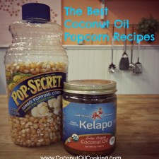 Top Coconut Oil Popcorn Recipes 225x225  Top Coconut Oil Popcorn Recipes