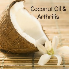 Coconut Oil and Arthritis 225x225  Coconut Oil Holds Promise for Arthritis Sufferers