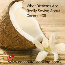 Dietitians 225x225  Why Do Registered Dietitians use Coconut Oil?