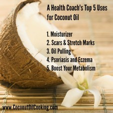 Coconut Oil Uses 225x225  A Health Coach's Top 5 Uses for Coconut Oil