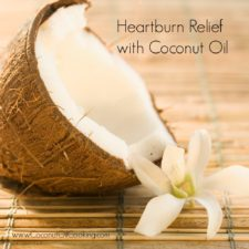 Heartburn Relief with Coconut Oil
